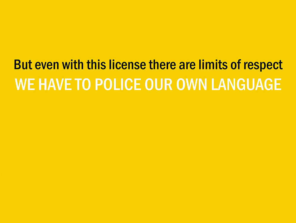 We should police our own language