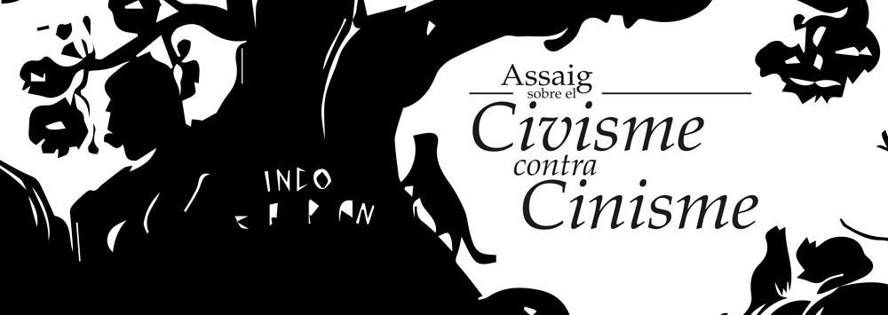 Assaig sobre el Civisme contra cinisme