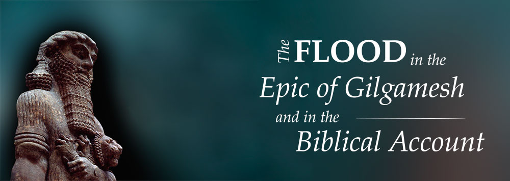 The Flood in the Epic of Gilgamesh and in the Biblical Account (a statue representing Gilgamesh)